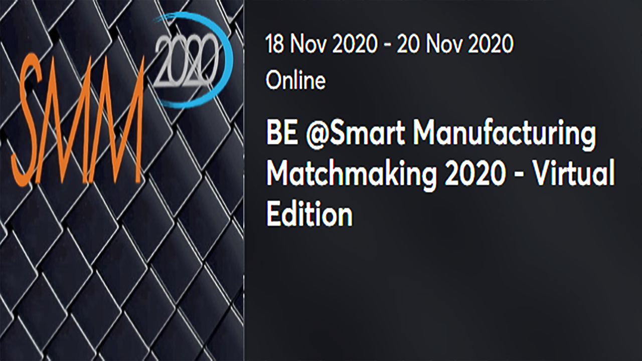 Be @Smart Manufacturing Matchmaking 2020 - Virtual Edition